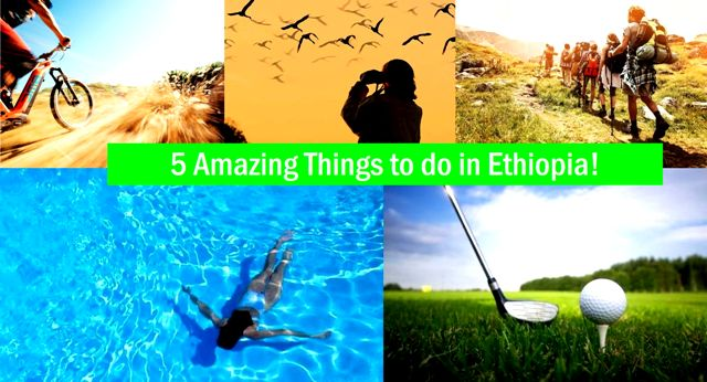 5 things to do in ethiopia