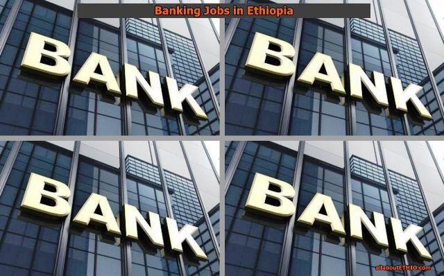 banking jobs in ethiopia