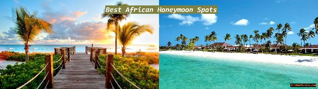 best african honeymoon places