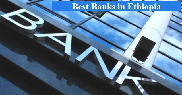 Best Banks in Ethiopia for 2019 — allaboutETHIO