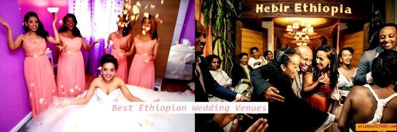best ethiopian wedding venues