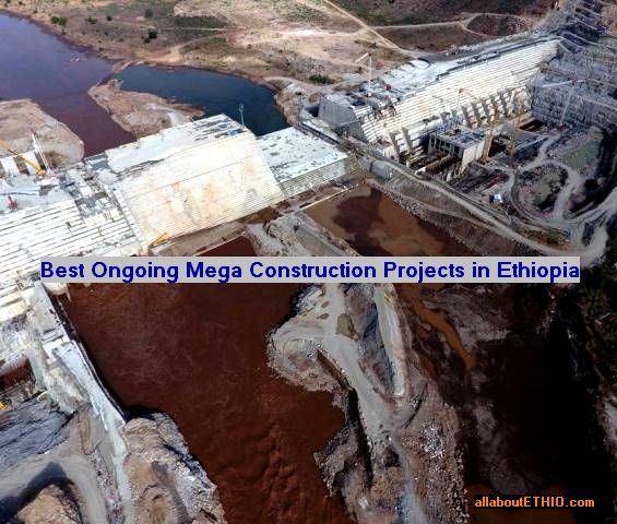 best ongoing construction projects in ethiopia