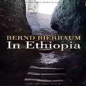 in ethiopia, by bernard bierbaum