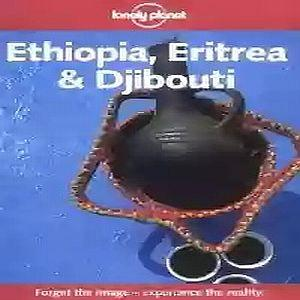 lonely planet ethiopia eritrea and djibouti