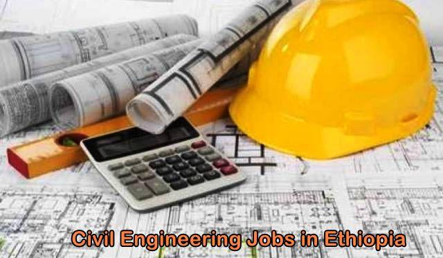 Civil Engineering Jobs in Ethiopia — allaboutETHIO