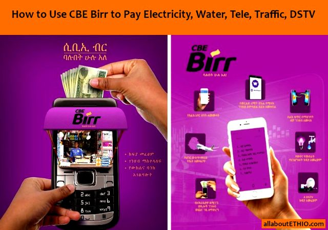how to use cbe birr to pay utilities water electricity tele dstv traffic