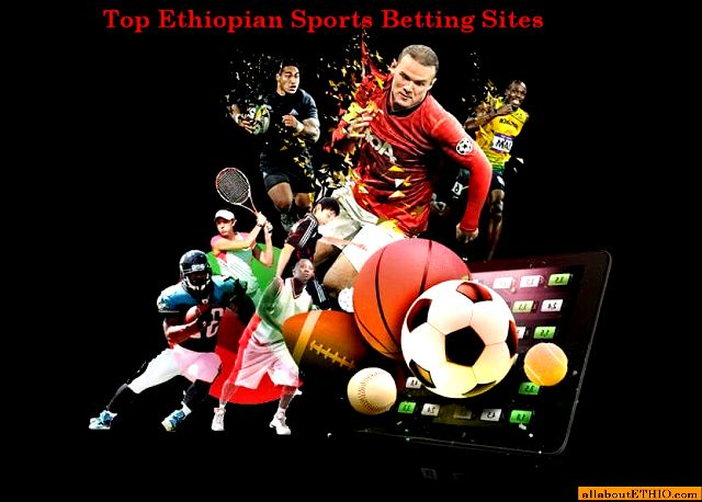 top ethiopian betting sites for sports